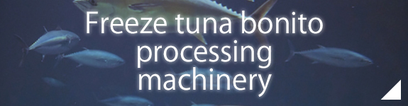 freeze tuna bonito processing machinery